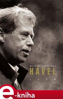 Havel - Michael Žantovský e-kniha