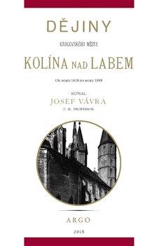 Obálka titulu Dějiny královského města Kolína nad Labem 2.