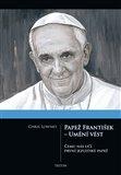 Papež František - Umění vést (Čemu nás učí první jezuitský papež) - obálka