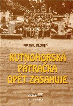 Kutnohorská pátračka opět zasahuje - Michal Dlouhý