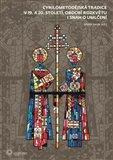 Cyrilometodějská tradice v 19. a 20. století, období rozkvětu i snah o umlčení - obálka