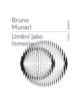 Umění jako řemeslo - Bruno Munari