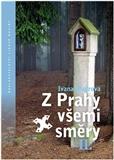 Z Prahy všemi směry II - obálka