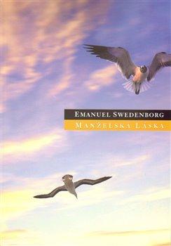 Manželská láska - Emanuel Swedenborg