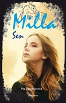 Milla 3: Sen - Pia Hagmarová