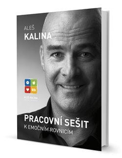 Pracovní sešit k emočním rovnicím - Aleš Kalina