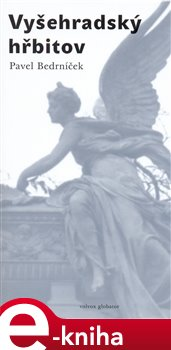 Obálka titulu Vyšehradský hřbitov