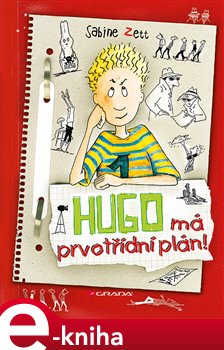 Hugo má prvotřídní plán! - Zett Sabine, Krause Ute e-kniha