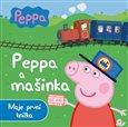 Prasátko Peppa a mašinka (Moje první knížka) - obálka