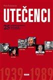 Utečenci 1939 - 1989 (25 příběhů sportovců, kteří odešli za svobodou) - obálka