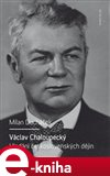Václav Chaloupecký (Hledání československých dějin) - obálka