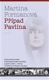 Případ Pavlína (Dramatický příběh světoznámé české modelky a jejích rodičů – rodiny rozdělené sovětskou okupací) - obálka