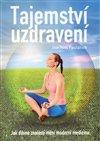 Obálka knihy Tajemství uzdravení