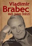 Vladimír Brabec (Měl jsem štěstí) - obálka