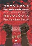Revoluce nebo transformace? Revolúcia alebo transformácia? - obálka