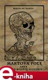 Martova pole (aneb Krvavá bojiště historie) - obálka