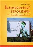 Íránský státní terorismus (Od Chomejního po Ahmadínežáda) - obálka