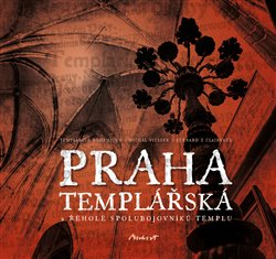 Obálka titulu Praha templářská