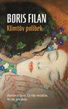 Klimtův polibek (Román o lásce. Co nás nezabije, to nás přizabije.) - obálka