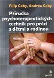 Příručka psychoterapeutických technik pro práci s dětmi a rodinou - obálka