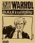 Od A. k B. a zase zpátky aneb Filosofie Andyho Warhola - obálka