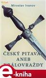 Český pitaval aneb Královraždy - obálka