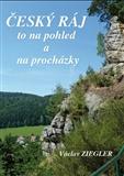 Český ráj to na pohled a na procházky - obálka