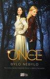Once Upon a Time - Bylo nebylo - obálka
