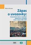 Zápas o uvozovky (interpretační rámce a repertoár jednání pro-romského hnutí v letech 1989–2007) - obálka