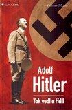 Adolf Hitler (Tak vedl a řídil) - obálka