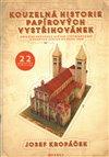 Obálka knihy Kouzelná historie papírových vystřihovánek