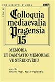 Memoria et damnatio memoriae ve středověku - obálka