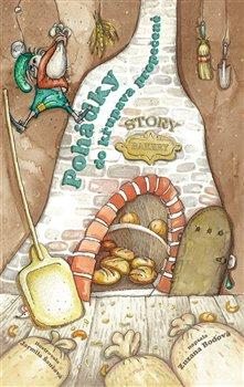 Pohádky do křupava propečené. Story Bakery - Zuzana Boďová