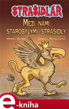 Strašidlář - Mezi námi starobylými strašidly - Hynek Klimek e-kniha