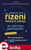 Nová éra řízení lidských zdrojů - ze servisu partnerem (Šest kompetencí pro HR budoucnosti) - obálka