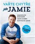 Vařte chytře jako Jamie (Nakupujte rozumně. Jezte dobře. Plýtvejte méně.) - obálka