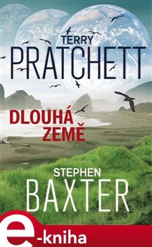 Dlouhá země - Terry Pratchett, Stephen Baxter e-kniha