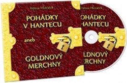 Pohádky v hantecu aneb goldnový merchny, CD - Honza Hlaváček