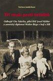 Tři muži proti totalitě (Odbojář Ota Tulačka, pilot RAF Josef Hýbler a americký diplomat Walter Birge v boji s StB) - obálka
