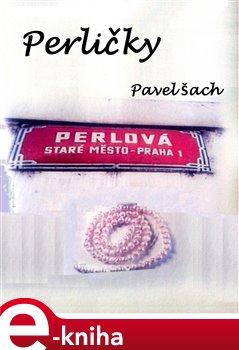Perličky - Pavel Šach e-kniha