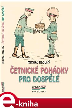 Četnické pohádky pro dospělé - Michal Dlouhý e-kniha
