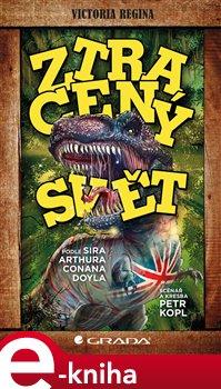 Ztracený svět - Arthur Conan Doyle e-kniha