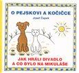 O pejskovi a kočičce - Jak hráli divadlo a co bylo na Mikuláše - obálka