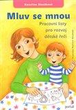 Mluv se mnou - Pracovní listy pro rozvoj dětské řeči - obálka
