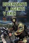 Obálka knihy Diverzanti a agenti v akci
