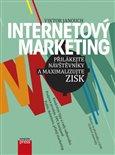 Internetový marketing: Přilákejte návštěvníky a maximalizujte zisk - obálka
