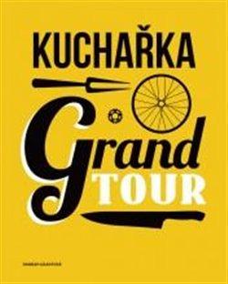 Obálka titulu Kuchařka Grand Tour
