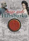 Obálka knihy Sága rodu Habsburků