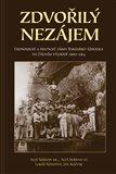 Zdvořilý nezájem (Politické a ekonomické zájmy Rakouska-Uherska na Dálném východě 1900–1914) - obálka