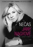 Nečas Jany Nagyové (Otevřená zpověď o poměru s premiérem, aféře Nagygate a o vazbě) - obálka